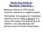 some final words on mandatory reporting