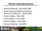 partner listening sessions