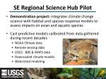 se regional science hub pilot