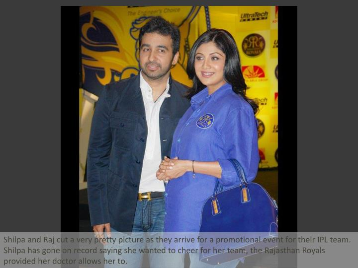 Shilpa and Raj cut a very pretty picture as they arrive for a promotional event for their IPL team. ...