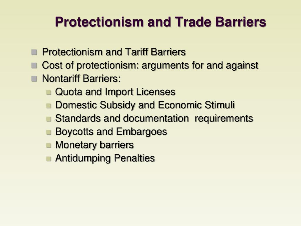 Protectionism and Trade Barriers