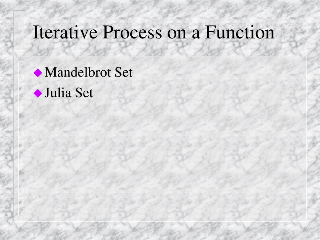 Iterative Process on a Function