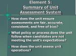 element 5 summary of unit assessment system19