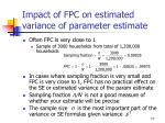 impact of fpc on estimated variance of parameter estimate