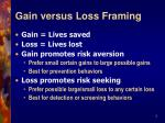 gain versus loss framing