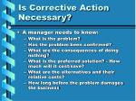 is corrective action necessary11