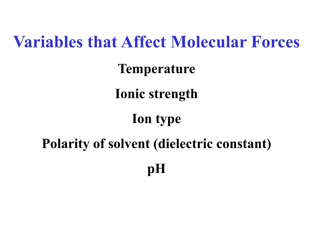 Variables that Affect Molecular Forces