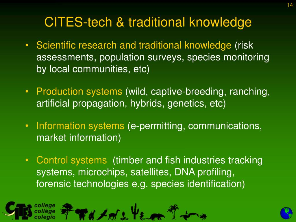 CITES-tech & traditional knowledge