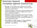 american apparel competes against outsourcing