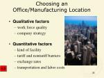choosing an office manufacturing location