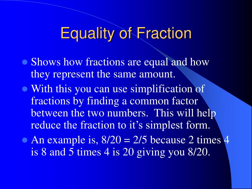 Equality of Fraction