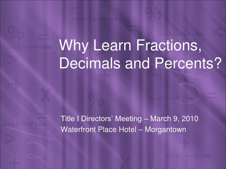 why learn fractions decimals and percents n.