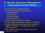 iii specific education management information system needs