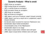 dynamic analysis what to avoid