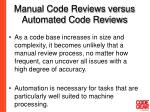 manual code reviews versus automated code reviews