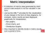 metric interpretation