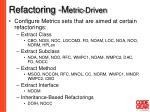 refactoring m etric driven
