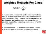 weighted methods per class wmpc32