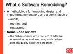 what is software remodeling