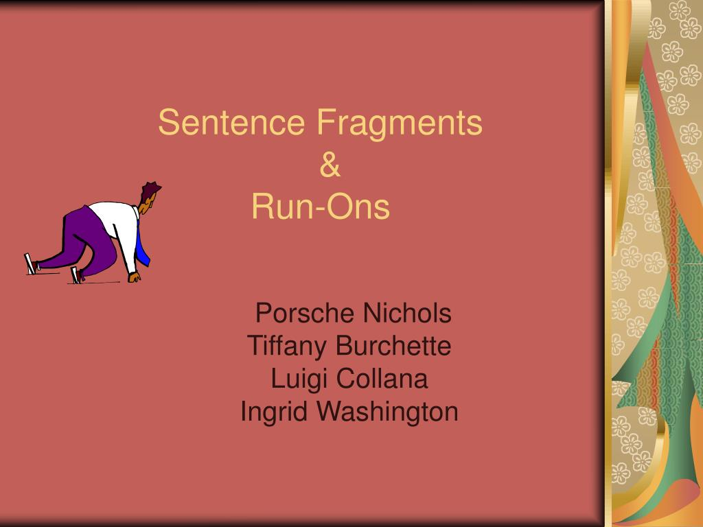 sentence fragments run ons l.