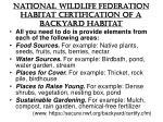 national wildlife federation habitat certification of a backyard habitat
