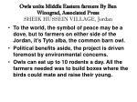 owls unite middle eastern farmers by ben winograd associated press sheik hussein village jordan