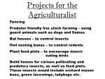 projects for the agriculturalist