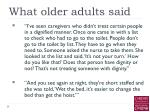 what older adults said15
