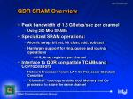 qdr sram overview25