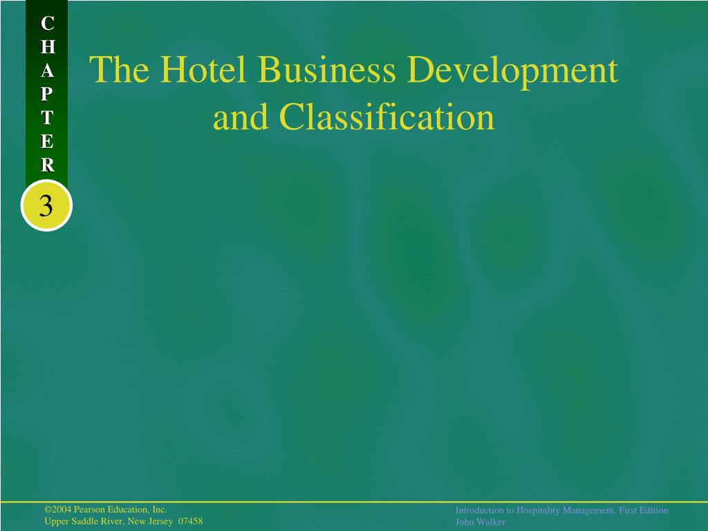 the hotel business development and classification l.