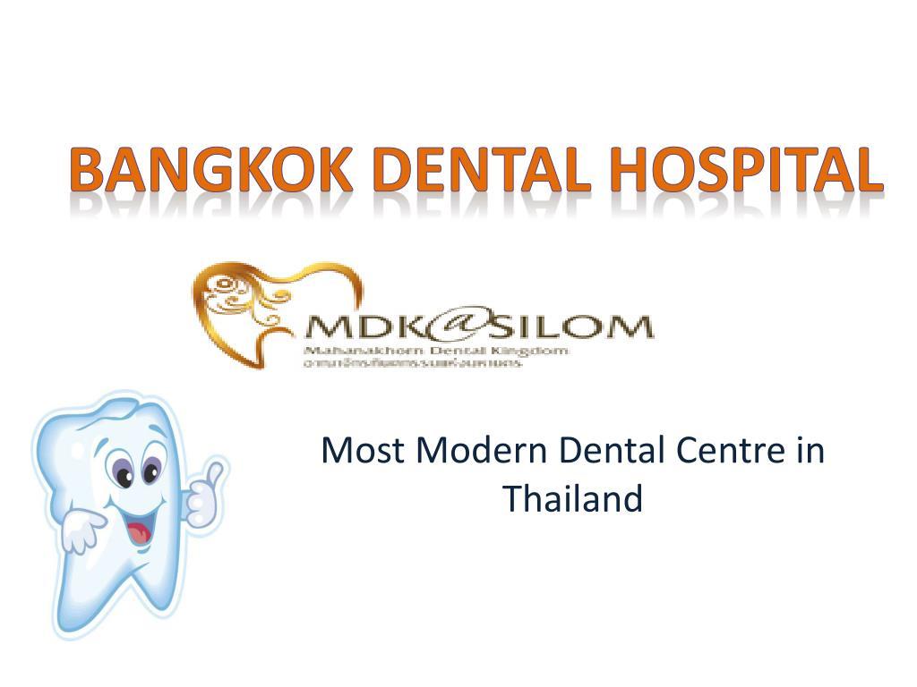 most modern dental centre in thailand l.