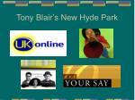 tony blair s new hyde park