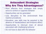 antecedent strategies why are they advantageous