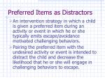 preferred items as distractors
