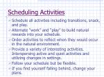 scheduling activities