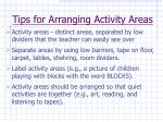 tips for arranging activity areas