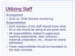 utilizing staff