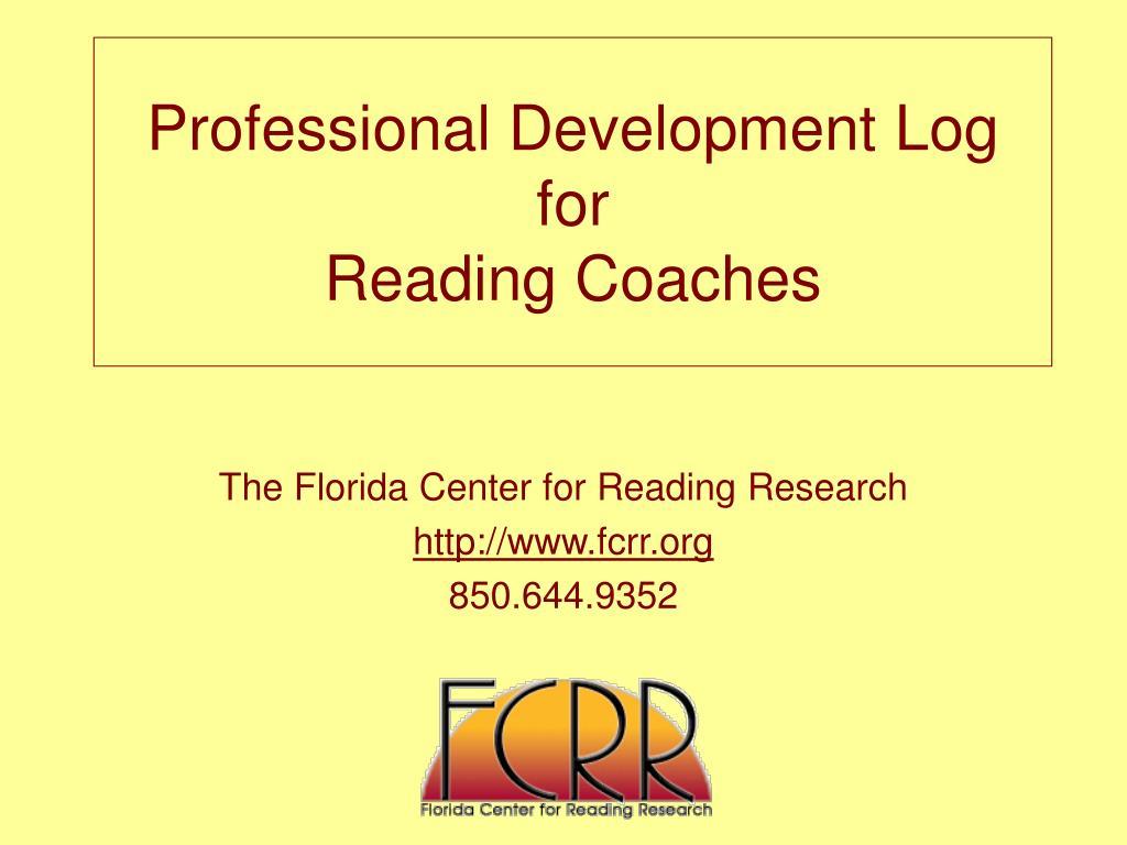 professional development log for reading coaches l.