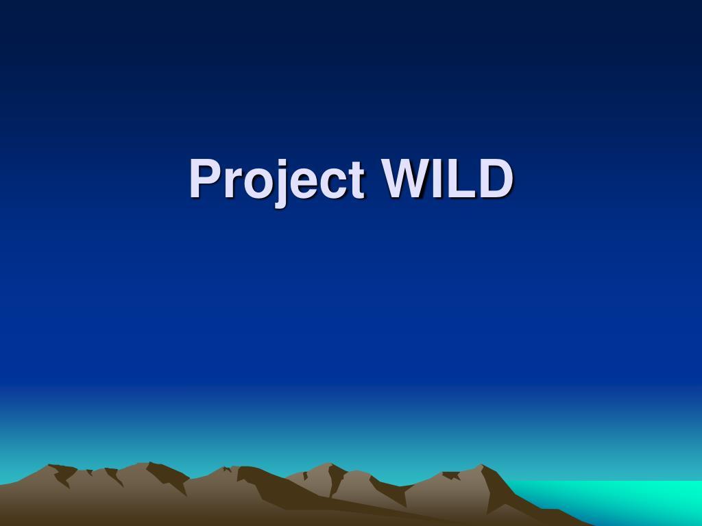 project wild l.