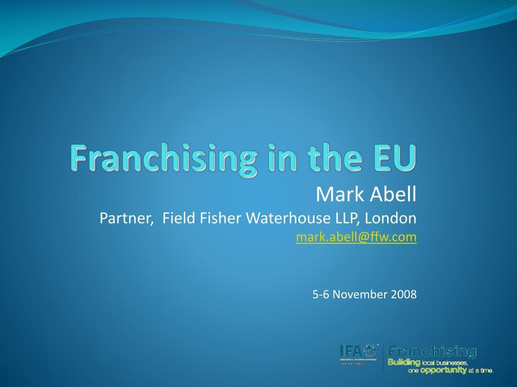 franchising in the eu l.