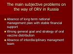 the main subjective problems on the way of orv in russia