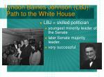 lyndon baines johnson lbj path to the white house