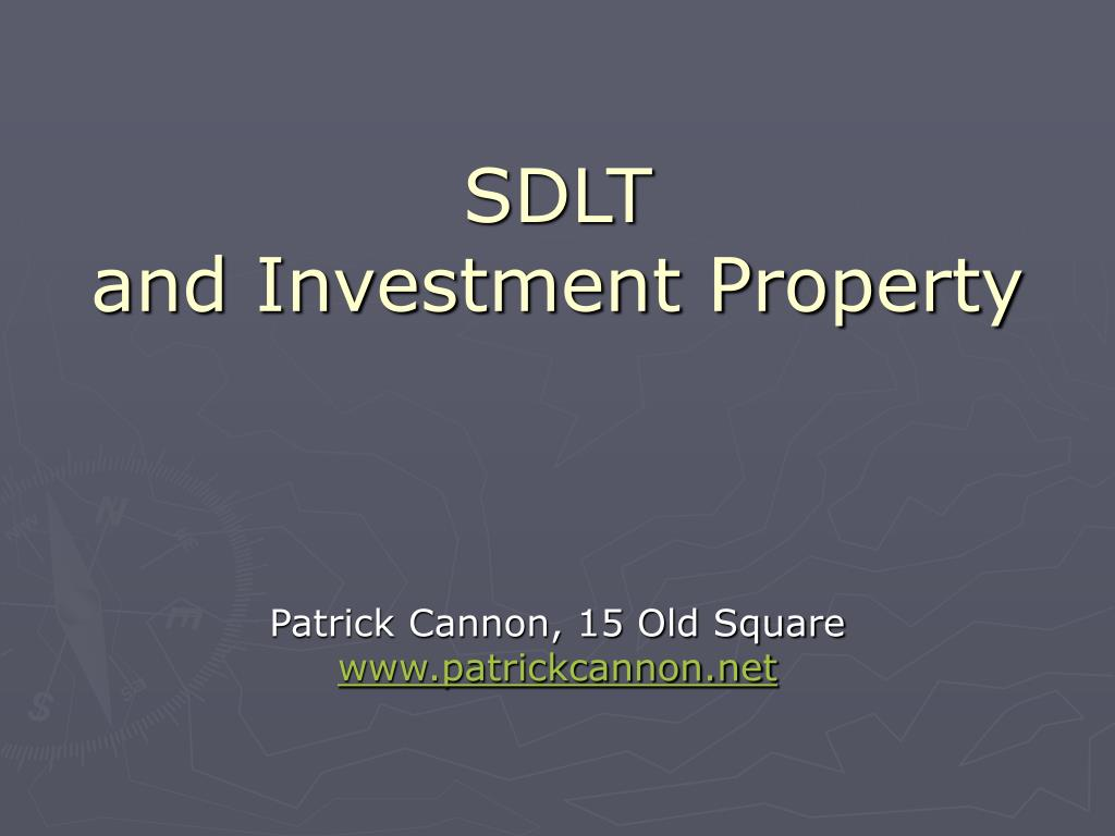 PPT - SDLT and Investment Property PowerPoint Presentation