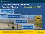 context sensitive solutions success stories27