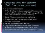 candidate jobs for telework feel free to add your own