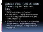 castling oneself into checkmate outsourcing to india and china