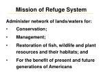 mission of refuge system