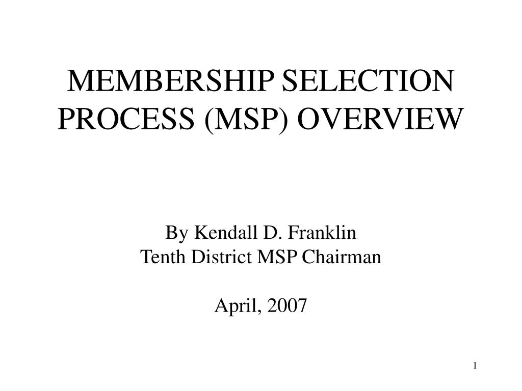 membership selection process msp overview l.