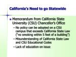 california s need to go statewide