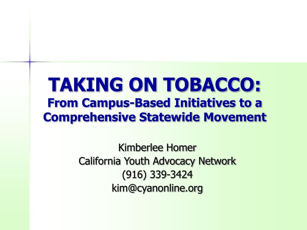taking on tobacco from campus based initiatives to a comprehensive statewide movement l.